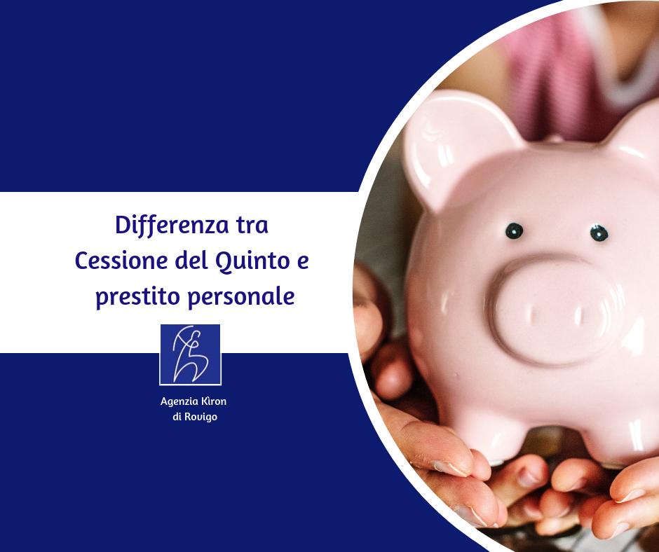 Differenza tra Cessione del Quinto e prestito personale